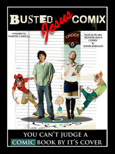 Fictional poster for Busted Jesus Comix, by David Johnston