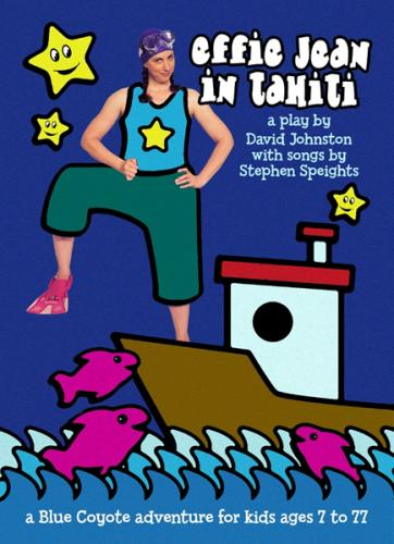 Effie Jean in Tahiti, Children's Plays, David Johnston